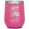 Glam is my Jam - 12 OZ STEMLESS WINE TUMBLER | ETCHED / ENGRAVED STAINLESS STEEL MUG HOT/COLD CUP - 13 COLORS AVAILABLE