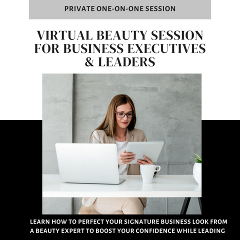 Virtual Beauty Session for Executives & Leaders