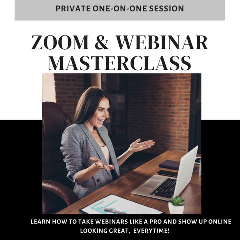Virtual Beauty Masterclass - Learn to Take Virtual Meetings Like a Pro!
