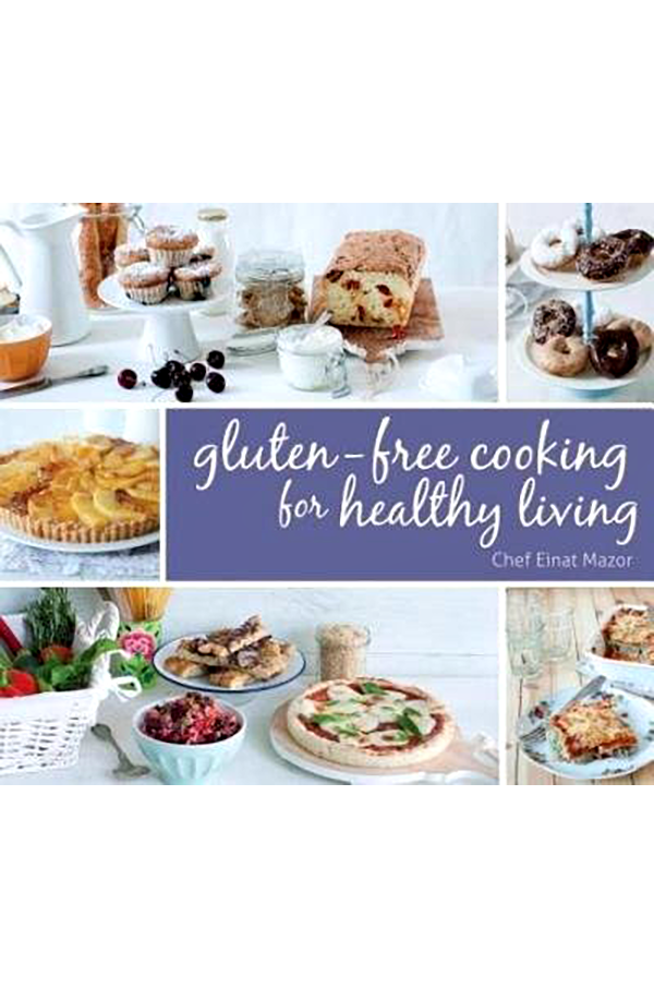 Gluten-Free Cooking for Healthy Living - Recipe Book
