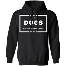 Load image into Gallery viewer, Vote Dog! Pullover Hoodie