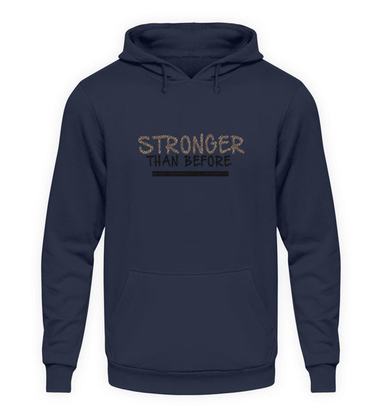 PM FASHION WOMEN® Stronger than before  - Unisex Kapuzenpullover Hoodie - PM FASHION®