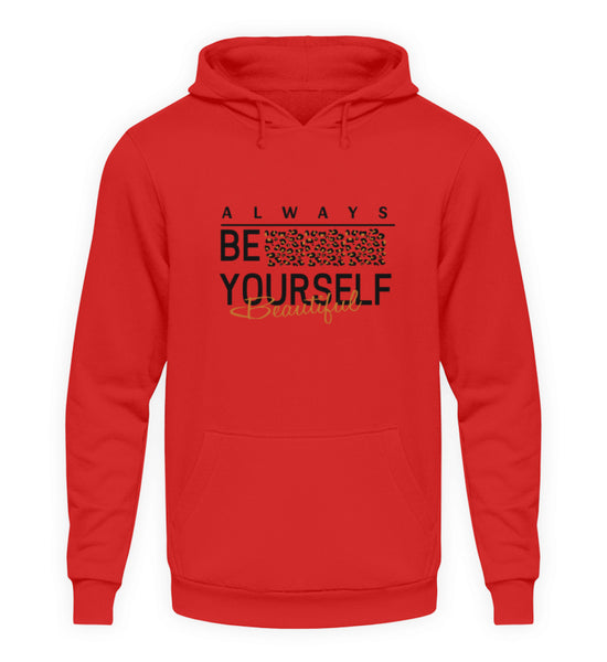 PM FASHION WOMEN® Be Yourself  - Unisex Kapuzenpullover Hoodie - PM FASHION®