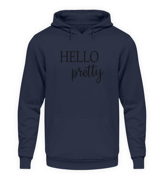 PM FASHION WOMEN® Hello pretty  - Unisex Kapuzenpullover Hoodie - PM FASHION®