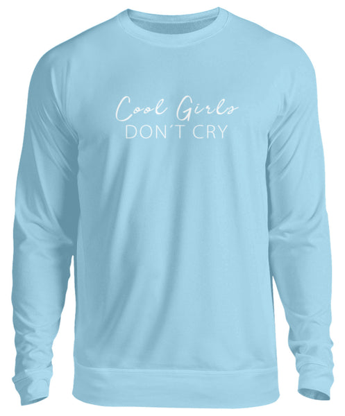 PM FASHION WOMEN® Cool Girls dont Cry  - Unisex Pullover - PM FASHION®
