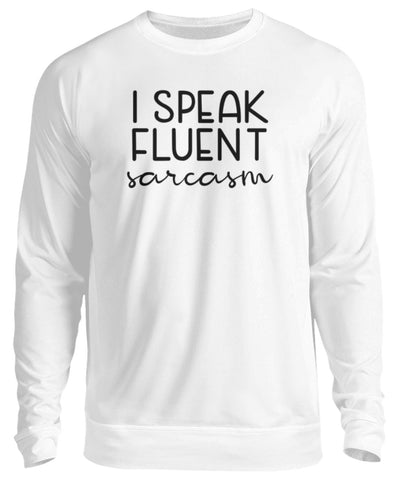 PM FASHION WOMEN® Fluent Sarcasm  - Unisex Pullover - PM FASHION®