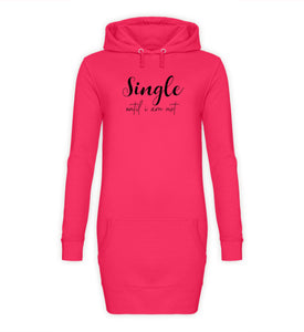 PM FASHION WOMEN® Single until i am not  - Damen Hoodie-Kleid - PM FASHION®