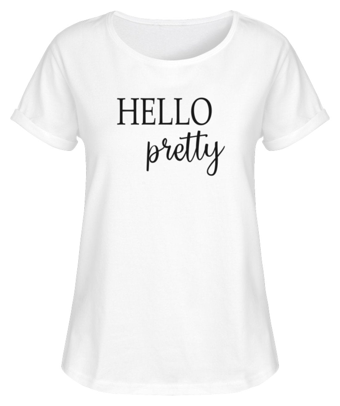 PM FASHION WOMEN® Hello pretty  - Damen RollUp Shirt - PM FASHION®