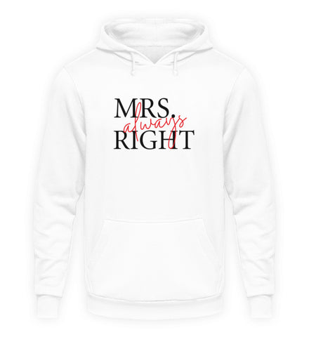 PM FASHION WOMEN® Mrs. Always right  - Unisex Kapuzenpullover Hoodie - PM FASHION®