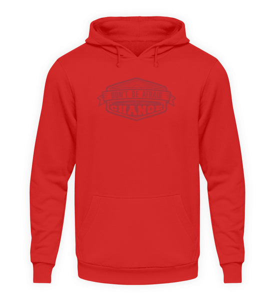 PM FASHION MEN® Dont be Afraid  - Unisex Kapuzenpullover Hoodie - PM FASHION®
