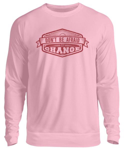 PM FASHION MEN® Dont be Afraid  - Unisex Pullover - PM FASHION®
