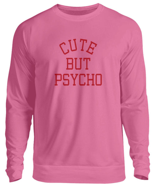 PM FASHION WOMEN® Cute but Psycho  - Unisex Pullover - PM FASHION®