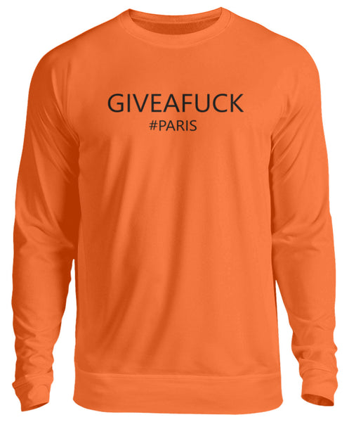 PM FASHION WOMEN® Give a Fuck #Paris  - Unisex Pullover - PM FASHION®