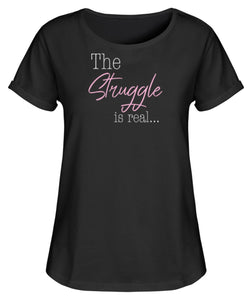 PM FASHION WOMEN® The Struggle is real  - Damen RollUp Shirt - PM FASHION®