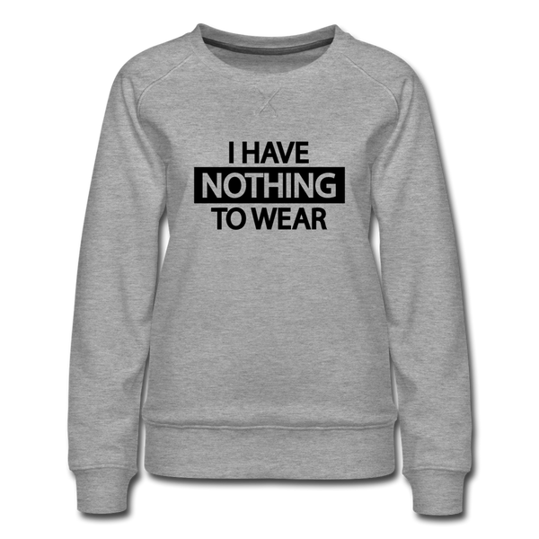 Nothing to Wear Sweatshirt - Grau meliert