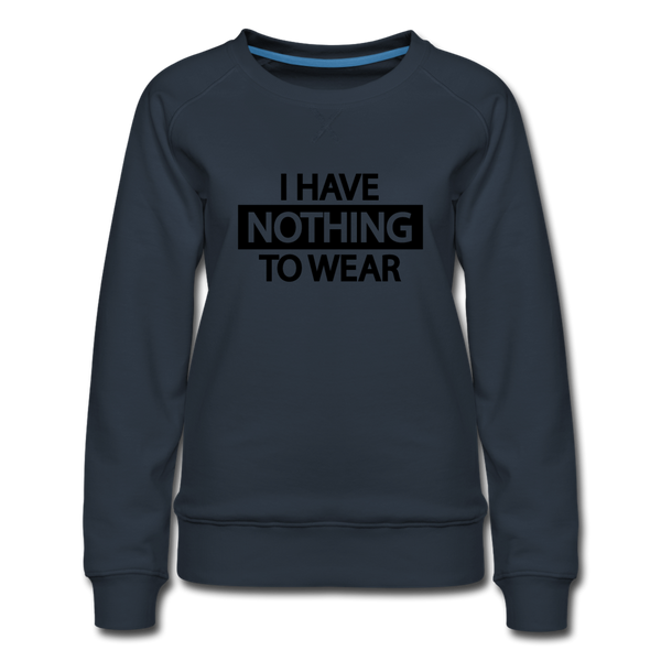 Nothing to Wear Sweatshirt - Navy