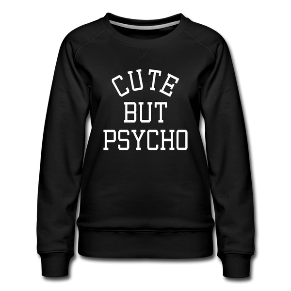 Cute but Psycho Sweatshirt - Schwarz
