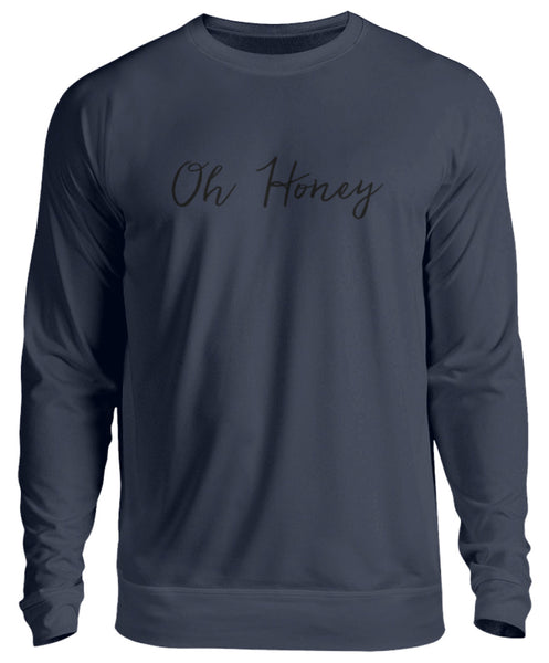 PM FASHION WOMEN® Oh Honey  - Unisex Pullover - PM FASHION®