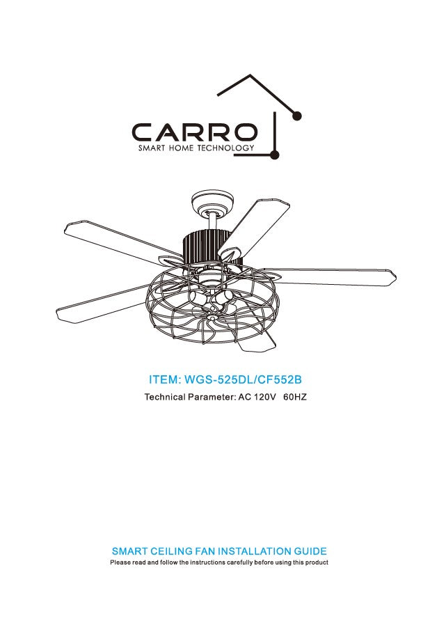 Heritage Smart Ceiling Fan by Carro USA Inc. Installation Manual