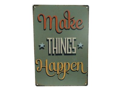 Cuadro metal Make Things Happen (3833683214396)