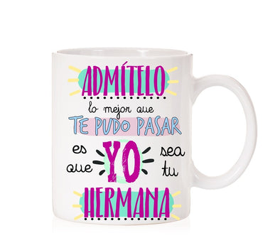 taza original para regalar a tu hermano, taza con frase ideal para regalar.  (3842151252028)