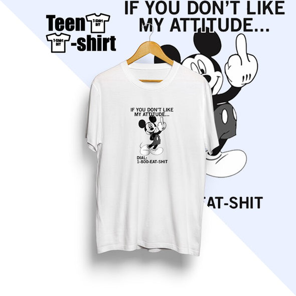 Camiseta Mickey Mouse ¨If you don´t like my attitude... ¨