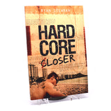 Hardcore Closer