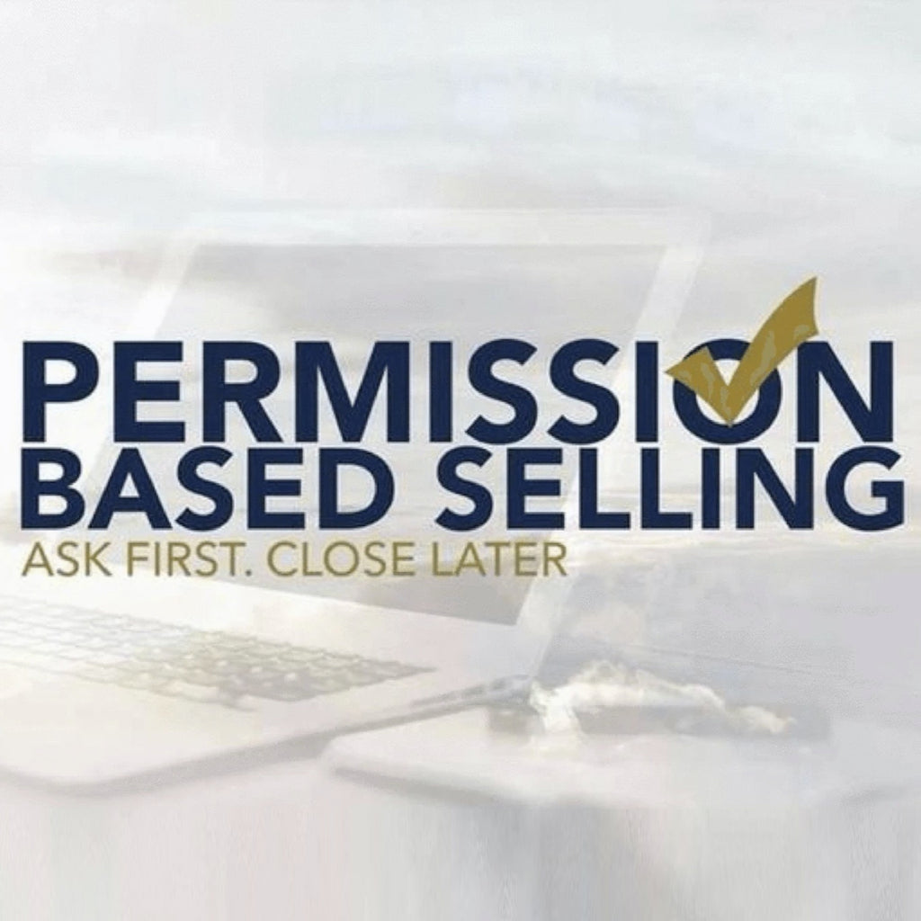 Permission Based Selling