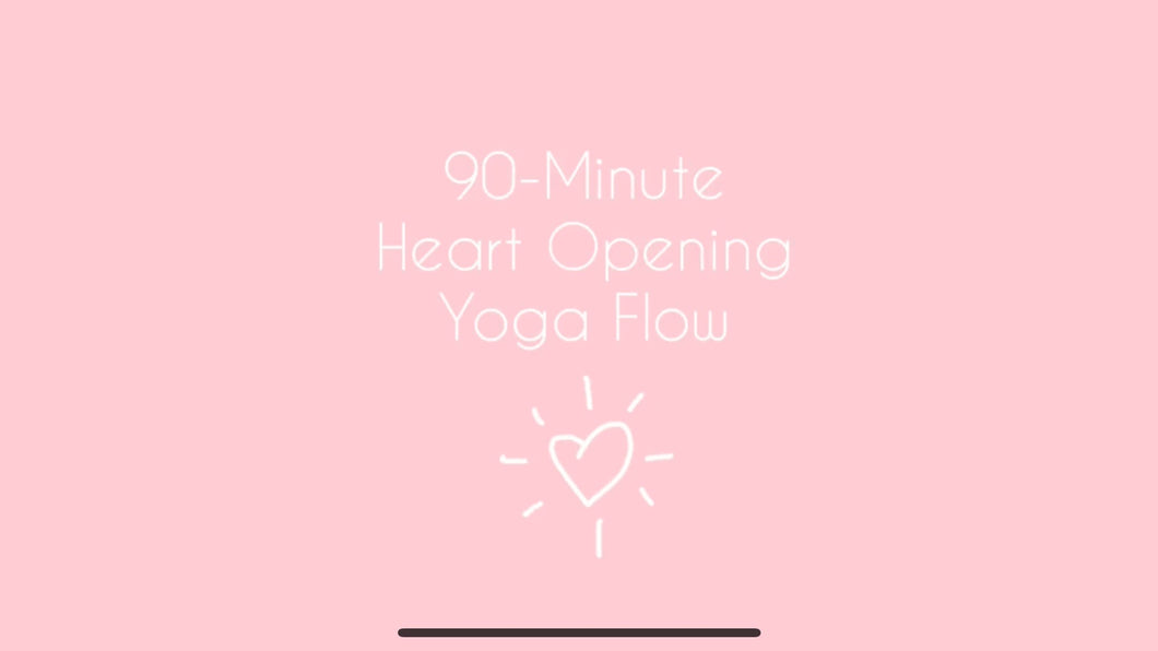 90- Minute Heart Opening Yoga Class