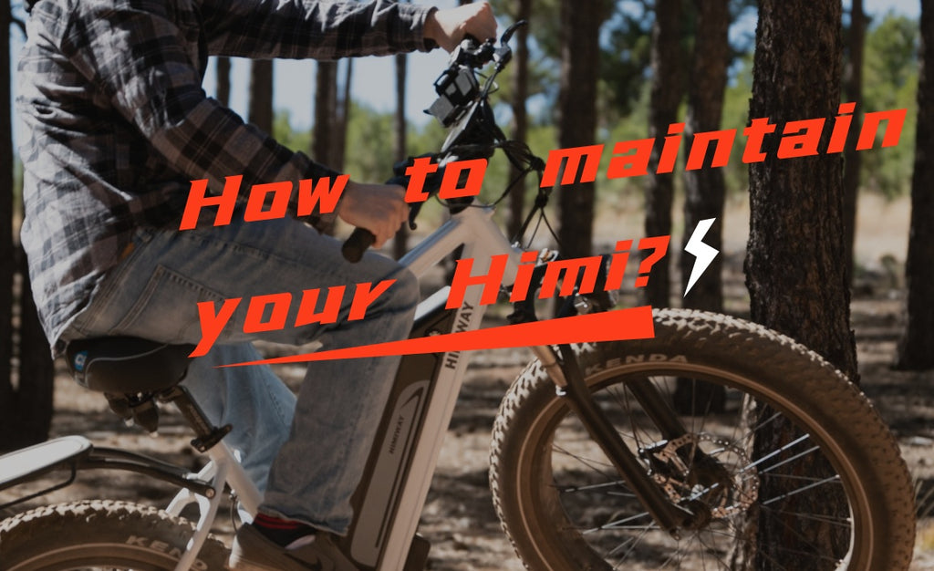 How to Maintain Your Himiway Electric Fat Tire Bike?