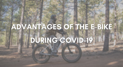 Advantages of the e-bike during Covid-19