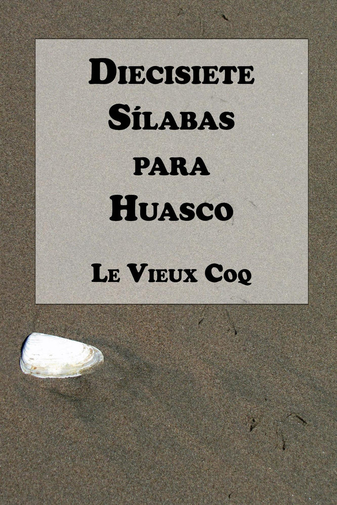 Diecisiete Sílabas para Huasco (Amazon)