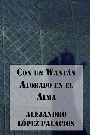 Con un Wantán Atorado en el Alma (Amazon)