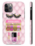 Makeup Addict phone case