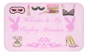 Welcome to my Playboy Mansion decor mat