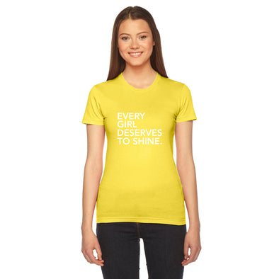 EVERY GIRL DESERVES TO SHINE FITTED TEE