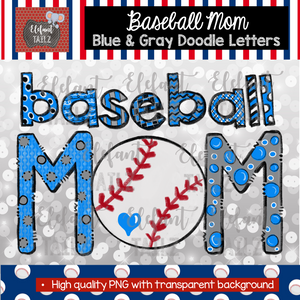 Baseball Mom Doodle Letters - Blue & Gray