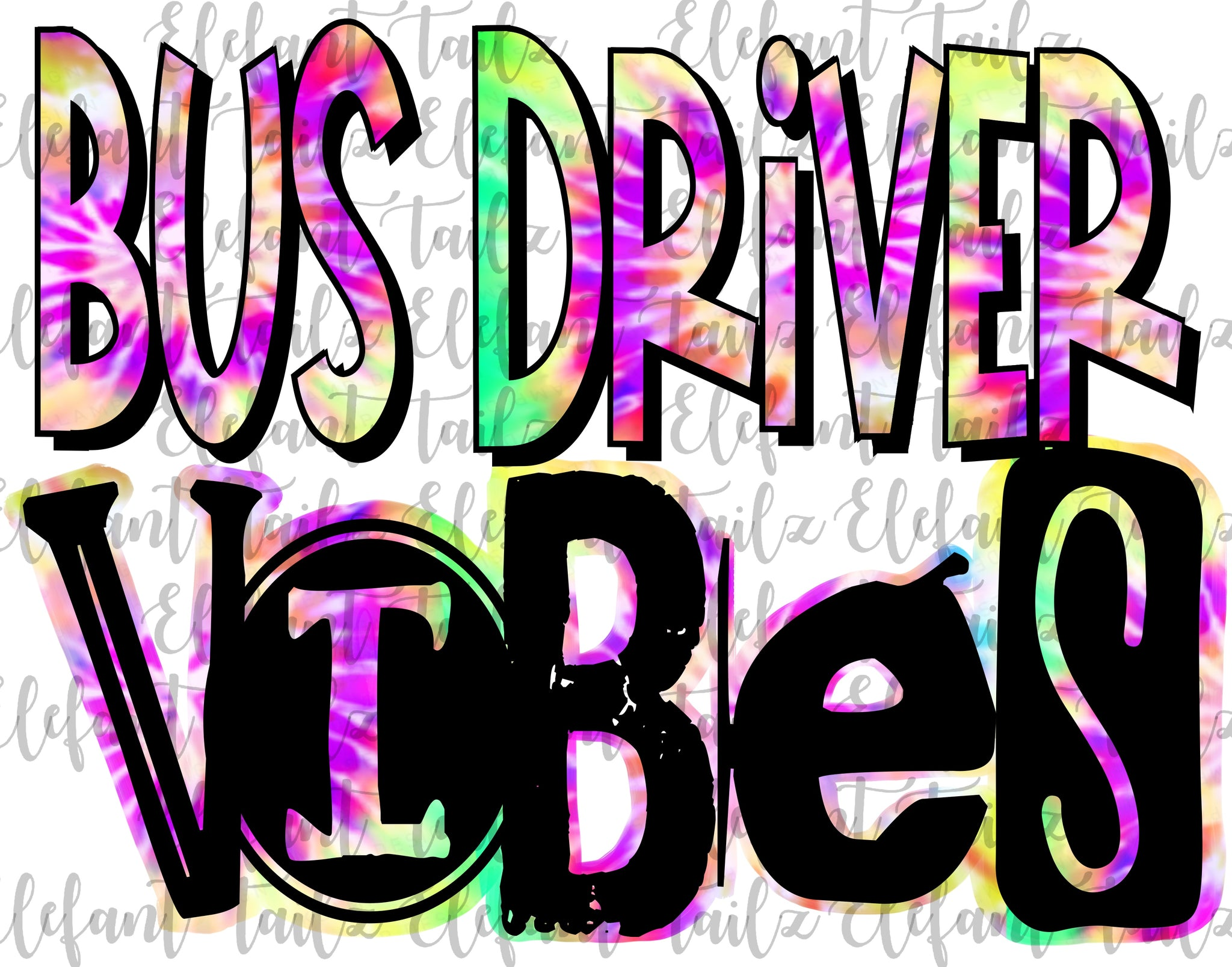 Bus Driver Vibes Tie Dye