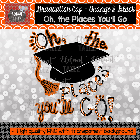 Graduation Cap Oh Places You'll Go - Orange & Black