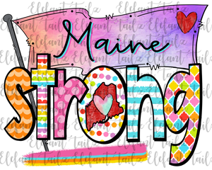 Colorful Maine Strong