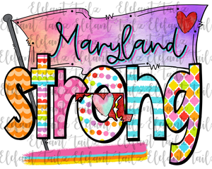 Colorful Maryland Strong