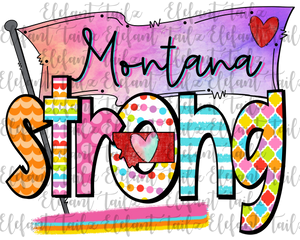 Colorful Montana Strong