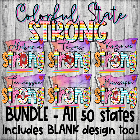 Colorful State Strong - All 50 States BUNDLE