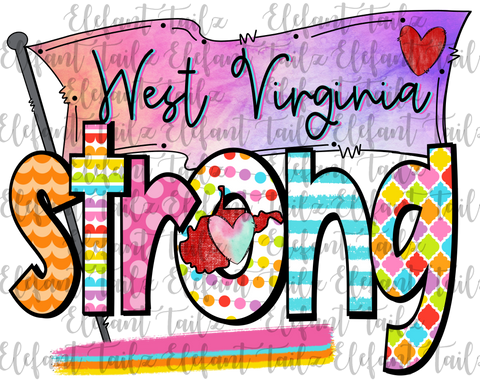 Colorful West Virginia Strong