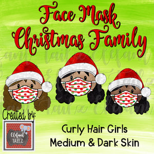 Face Mask Christmas Family - Curly Hair Girls - Medium & Dark Skin