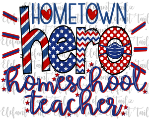 Hometown Hero Homeschool Teacher