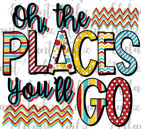 Oh Places You'll Go