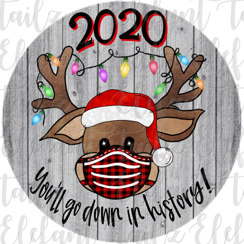 Ornament Rounds - 2020 Go Down In History Reindeer