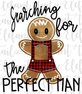 Searching For Perfect Gingerbread Man