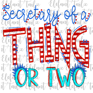 Secretary of a Thing or Two